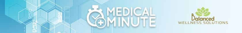 Medical Minute